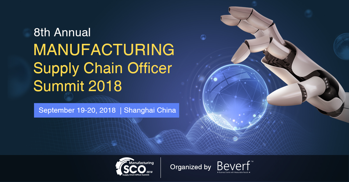 8th Annual Manufacturing Supply Chain Officer Summit 2018