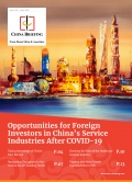 Opportunities for Foreign Investors in China's Service Industries After COVID-19