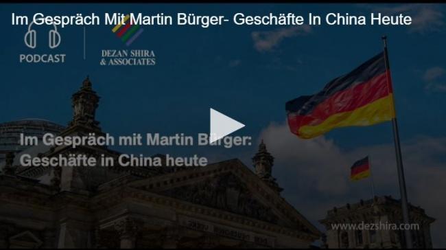 German Desk: Im Gespräch mit Martin Bürger: Geschäfte in China heute
