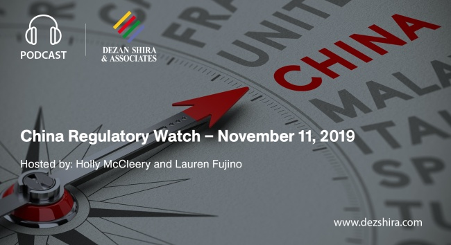 China Regulatory Watch - November 11, 2019