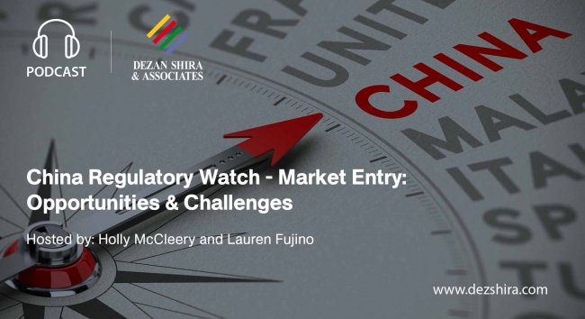 China Regulatory Watch - Market Entry: Opportunities & Challenges