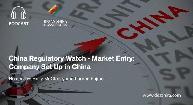 China Regulatory Watch - Company Set Up in China
