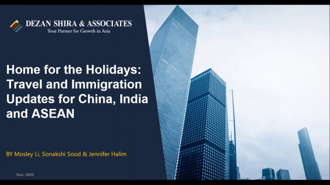Home for the Holidays: Travel and Immigration Updates in China, India and ASEAN
