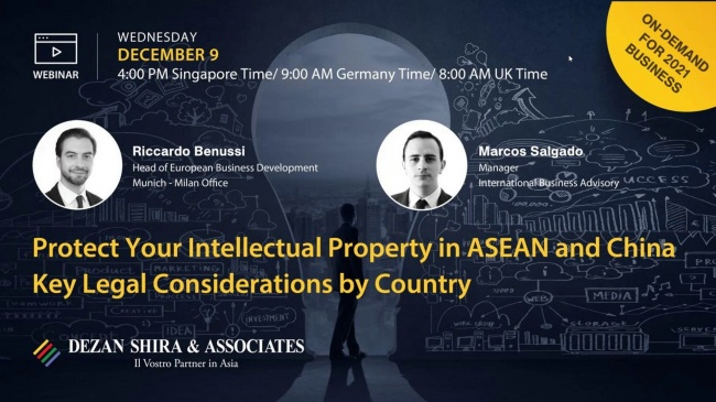 Protect Your Intellectual Property in ASEAN and China - Key Legal Considerations...