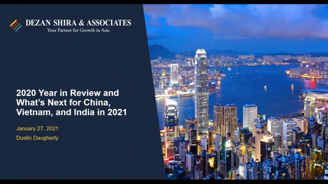2020 Year in Review and What's Next for China, Vietnam and India in 2021