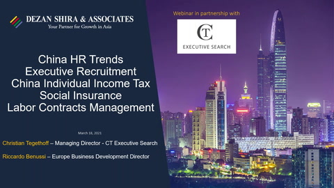 HR Trends in China: Executive Recruitment, Income Tax, Labour Contracts, Benefit...
