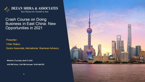 Crash Course on Doing Business in East China: New Opportunities in 2021