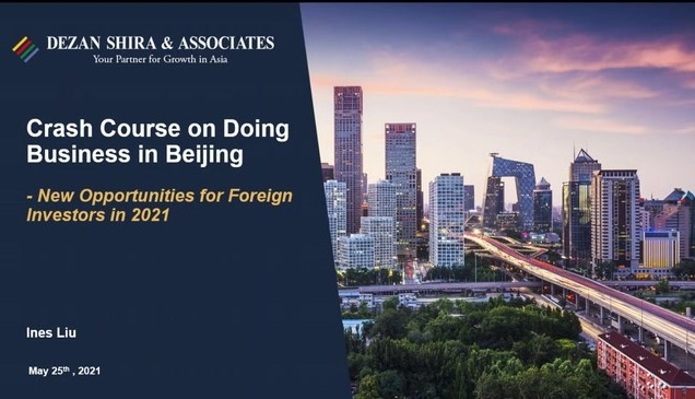 Crash Course on Doing Business in Beijing: New Opportunities for Foreign Investo...
